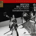 BILLY BUDD (Britten);Runnicles; Shicoff, Skovhus, Halvarson, Bork, Bankl, Johnson, Dickie, Smits, Sramek, Nuzzo, Ifrim, Monarcha, Daniel, Pelz, Jelosits, Chen; Chor und Orchester der Wiener Staatsoper.