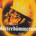GÖTTERDÄMMERUNG (Wagner); Solti; Nilsson, Windgassen, Frick, Fischer-Dieskau, Ludwig, Watts; Wr. Philharmoniker, Konzertvereinigung Wiener Staatsopernchor.