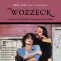 WOZZECK (Berg) DVD, Wiener Staatsoper 1987; Abbado; Grundheber, Behrens, Raffeiner, Langridge, Zednik, Haugland; Chor und Orchester der Wiener Staatsoper.