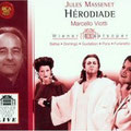 HERODIADE (Massenet); Viotti; Domingo, Pons, Baltsa, Gustafson, Furlanetto, Helm, Johnson, Broitman; Chor und Orchester der Wiener Staatsoper.