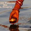 ORACIÓN PODEROSA DÍA DE MILAGROS - PROSPERIDAD UNIVERSAL