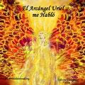 El Arcángel Uriel Me habló -Prosperidad Universal