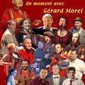 DVD - Tranches de scènes / Un moment avec Gérard Morel