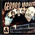 Gérard Morel et les Garçons qui l'accompagnent