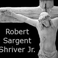 Robert Sargent Shriver Jr. 1915 - 2011