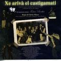 """2005 brochure """"Xe arivà el castigamati"""""""