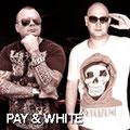 Pay & White