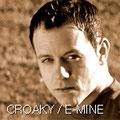 E-Mine / Croaky