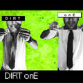 Dirt onE