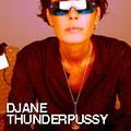 Djane Thunderpussy