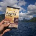 Le Sauveteur' non loin de Moorea, vue sur la baie de Cook. Merci à Jean-Charles.