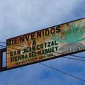 Willkommen in San Juan Cotzal