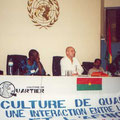"Vortrag am UNESCO-Kongress von ""Culture in the Neighbourhood"" in Burkina Faso (2001)"