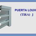 PUERTA LOUVER (TIRA) MODELOS RECTA J Z V INVERTIDA y Z a 90° J