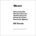 オフコース「We are」