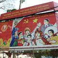 In Saigon wie in ganz Vietnam sieht man immer wieder die Propaganda Plakate auf deren Abbildungen sich die ganze Bevölkerung wiederfindet (Wissenschaftler, Arbeiter, Bauern, Milität, Akademiker, Geschäftsleute)
