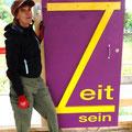 05.07.2014 - Kunst und Message am Rohbau - Zeit ist Leben in nur eine Richtung, also sei DU die Zeit und vergeude sie nicht!
