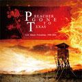 "FLR-011 Preacher gone to texas ""love, honor, friendship"" CD&DVD"