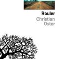 Rouler, Christian Oster