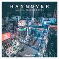 starRo - HANGOVER feat. KID FRESINO, 鋼田テフロン [Digital Single] Mastering