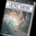 LATTICE SURFING  Kosmisches Lebensnetz,  Drachenkraft und die  kommende Herzzeit  (Verlag Neue Erde, 2014)