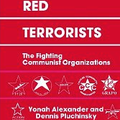 Europe's Red Terrorists: The Fighting Communist Organizations