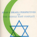 Crescent and Star: Arab and Isreali Perspectives on The Middle East Conflict