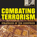 Combating Terrorism: Strategies of Ten Countries