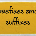 Суффиксы и префиксы