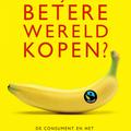 Wouter Mensink. Kun je een betere wereld kopen? Amsterdam: Boom, 2015.