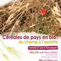 Céréales de pays en bio. Parc naturel régional du Luberon