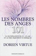 Les nombres des anges 101, Pierres de Lumière, tarots, lithothérpie, bien-être, ésotérisme