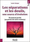 Les séparations et les deuils, une source d'évolution, Pierres de Lumière, tarots, lithothérpie, bien-être, ésotérisme
