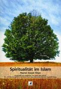 Spiritualität im Islam von Hazrat Inayat Khan - Verlag Heilbronn, der Sufiverlag