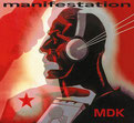 MDK - manifestation