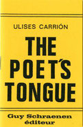 Guy Schraenen éditeur Ulises Carrion The Poet's Tongue