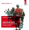 Boston Run - Der Marathon-Thriller als Hörbuch