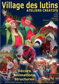 Animation de arché de Noël par le village des lutins