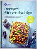 Rezepte für Berufstätige Kochbuch von Weight Watchers