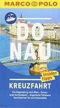 MARCO POLO Reiseführer Donau Kreuzfahrt Der perfekte Begleiter für die Donau-Kreuzfahrt mit Insider-Tipps