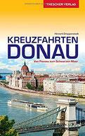 Reiseführer Kreuzfahrten Donau Von Passau zum Schwarzen Meer (Trescher-Reihe Reisen)