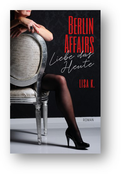 E-Book Cover von Berlin Affairs - Genieße das Jetzt
