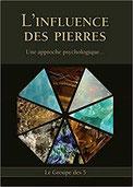 L'Influence des Pierres, Pierres de Lumière, tarots, lithothérpie, bien-être, ésotérisme