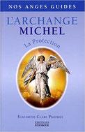 L'Archange Michel  La protection, Pierres de Lumière, tarots, lithothérpie, bien-être, ésotérisme