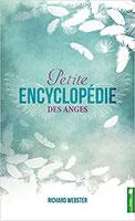 Petite encyclopédie des anges, Pierres de Lumière, tarots, lithothérpie, bien-être, ésotérisme