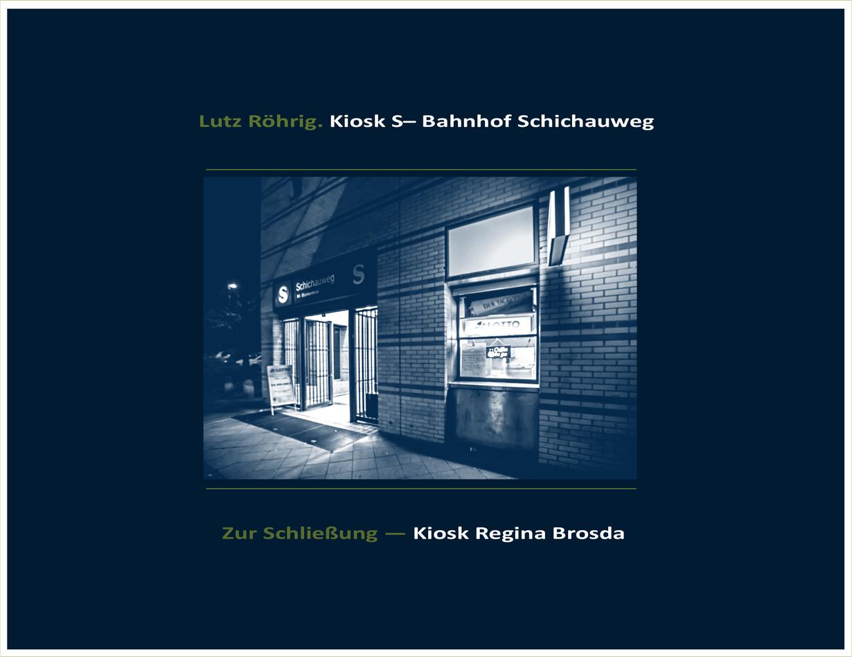 Titelbild S-Bahnhof Schichauweg und der Kiosk.