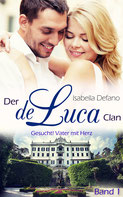 Isabella Defano - der de Luca Clan Band 1 - New Adult