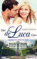Isabella Defano - der de Luca Clan Band 5 - New Adult