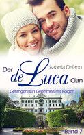 Isabella Defano - der de Luca Clan Band 7 - New Adult