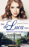 Isabella Defano - der de Luca Clan Band 2 - New Adult